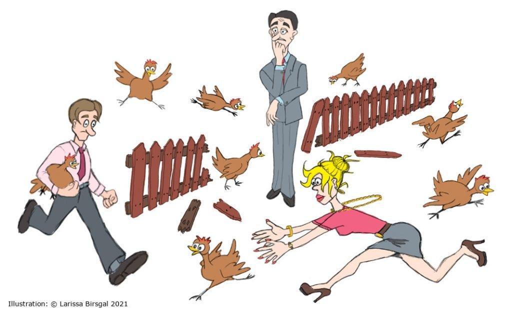 erst Zaun reparieren anstatt Hühner einfangen - Zeichnung